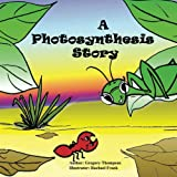 A Photosynthesis Story (The Adventures of Manti and Andy Book 2) (English Edition)
