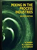 img - for Mixing in the Process Industries, 2nd Edition book / textbook / text book