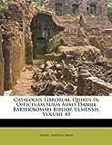 Catalogus Librorum, Quibus in Officinam Suam Auxit Daniel Bartholomaei Bibliop Ulmensis, Daniel Bartholomaei, 1175627631