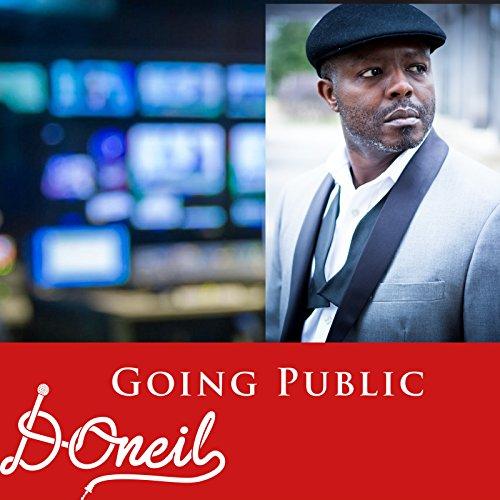 D. O'neil - Going Public (2018)