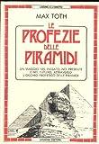 img - for Le profezie delle piramidi book / textbook / text book
