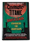 Cinematic Titanic Presents: Santa Claus Conquers the Martians