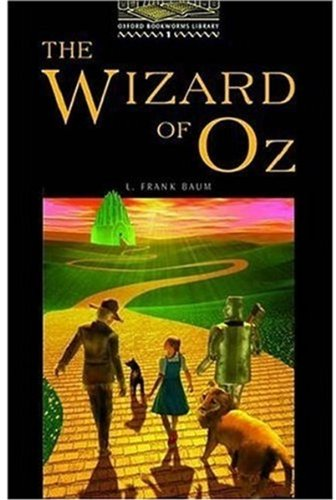 Wizard of Oz level 1 (Oxford Bookworms Library)
