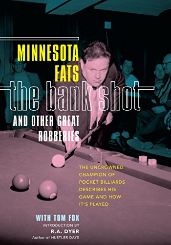 Minnesota Fats Pool (The Bank Shot and Other Great Robberies: The Uncrowned Champion of Pocket Billiards Describes His Game and How It's Played)