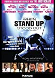 When Standup Stood Out