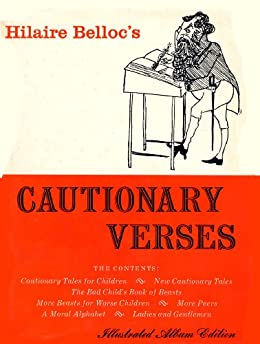 CAUTIONARY VERSES by [Belloc, Hilaire]