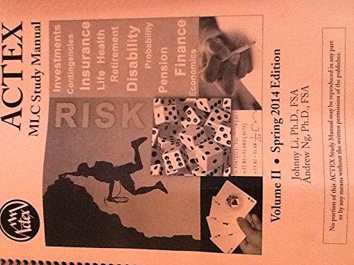 actex mlc study manual spring 2014 edition johnny li andrew ng rh amazon com