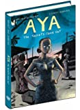 Aya: The Secrets Come Out: Volume Three
