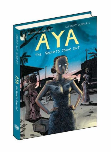 Download Aya: The Secrets Come Out: Volume Three pdf