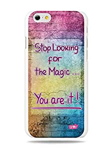 GRÜV Premium Case - 'Fun Uplifting Positive Message Quote : You Are Magic' Design - Best Quality Designer Print on White Hard Cover - for Apple iPhone 6 (4.7' inch)