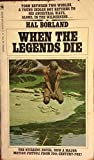 img - for When The Legends Die book / textbook / text book