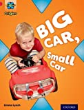 project x origins red book band oxford level 2 big and small big car small car by emma lynch 2014 01 09