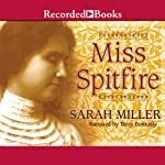 Miss Spitfire: Reaching Helen Keller   Sarah Miller