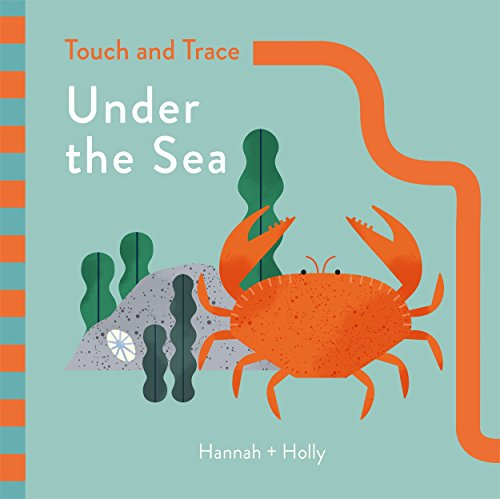 Hannah + Holly Touch and Trace: Under the Sea: Hannah+Holly
