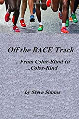 Off the RACE Track: From Color-Blind to Color-Kind Paperback