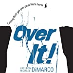 Over It: Letting God Get You Past Life's Hurts | Hayley DiMarco,Michael DiMarco