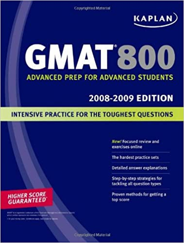 Kaplan GMAT 800, 2008-2009 Edition