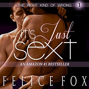 It's Just Sext (The Right Kind of Wrong, #1) Audiobook