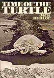 Time of the Turtle, Jack Rudloe, 039440968X