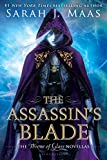 The Assassin's Blade: The Throne of Glass Novellas (Throne Of Glass Series)