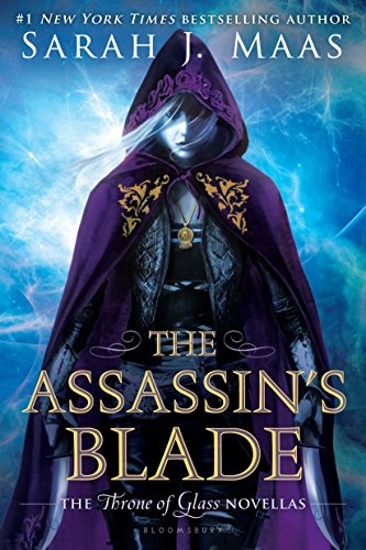 (The Assassin's Blade: The Throne of Glass Novellas (Throne Of Glass Series))