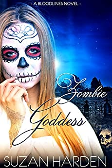 Zombie Goddess (Bloodlines Book 6) by [Harden, Suzan]