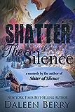 Shatter the Silence (Appalachian Families Book 2)