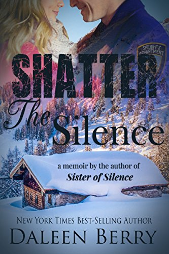 Shatter the Silence (Appalachian Families Book 2) cover