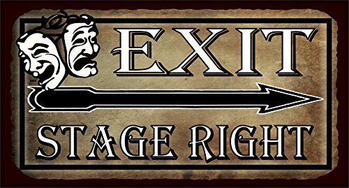 Exit Stage Right Comedy Tragedy Masks Vintage Metal Theater Tin Sign]()