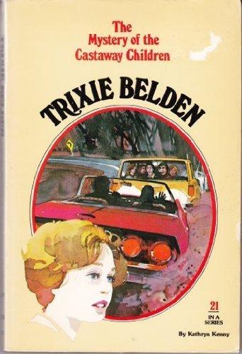 The Mystery of The Castaway Children (Trixie Belden) by Kathryn Kenny - Belden Mall
