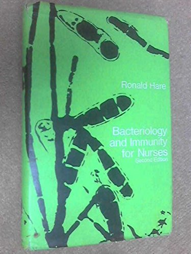 Bacteriology and Immunity for Nurses