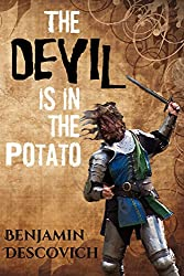 The Devil is in the Potato: A Lighthearted Tale of Adventure