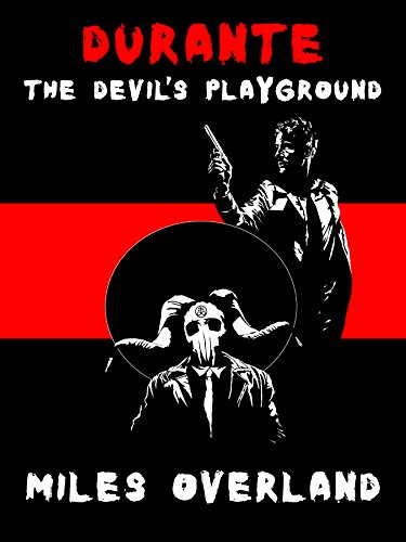 Durante: The Devil's Playground by [Overland, Miles]