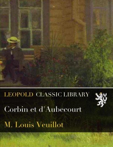 Corbin et d'Aubecourt (French Edition)