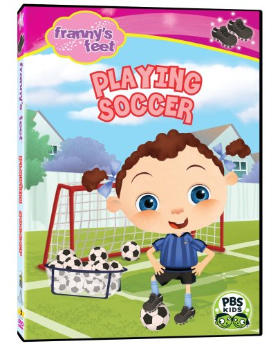 Frannys Feet: Playing Soccer
