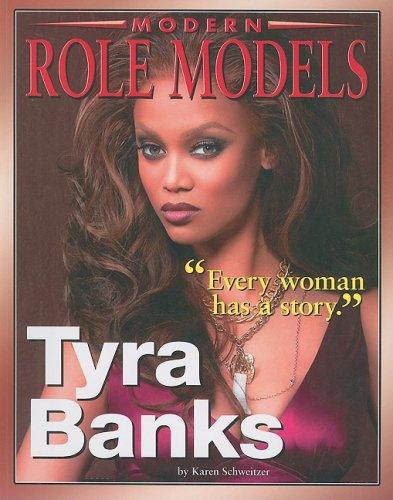 Tyra Banks  Modern Role Model