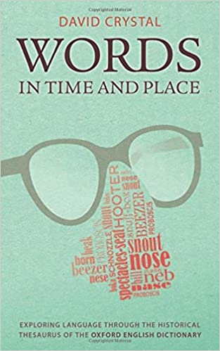 Amazon words in time and place exploring language through words in time and place exploring language through the historical thesaurus of the oxford english dictionary 1st edition fandeluxe