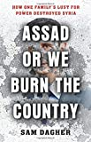 Assad or We Burn the Country: How One Family