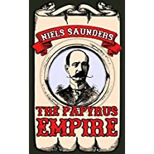 The Papyrus Empire (Empire Saga)
