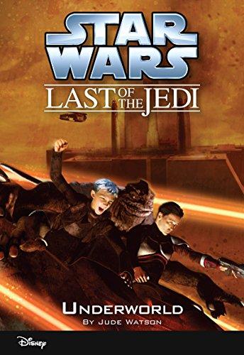 Star Wars: The Last of the Jedi:  Underworld (Volume 3): Book 3 (Disney Chapter Book (ebook))