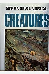 Strange and Unusual Creatures by Geraldine Marshall Gutfreund (1990-09-25) Hardcover