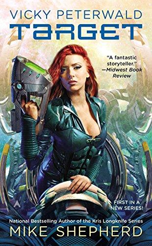 Vicky Peterwald: Target (A Vicky Peterwald Novel)