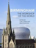 img - for Birmingham: The Workshop of the World book / textbook / text book