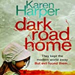 Dark Road Home | Karen Harper