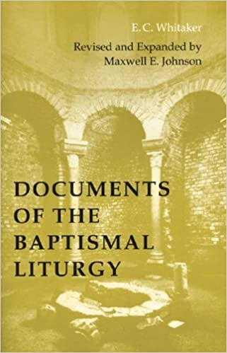 Book Documents of the Baptismal Liturgy: Revised and Expanded Edition (Pueblo Books) by E. C. Whitaker (2003-11-01)