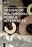 img - for Design of Multimodal Mobile Interfaces book / textbook / text book