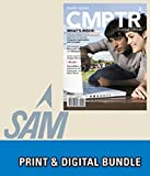 Bundle: CMPTR2 + SAM 2013 Assessment, Training and Projects with MindTap Reader for CMPTR v3.0 Multi-Term Printed Access Card, Katherine T. Pinard, Robin M. Romer, 1305237447