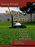 Swing Simple Short Game