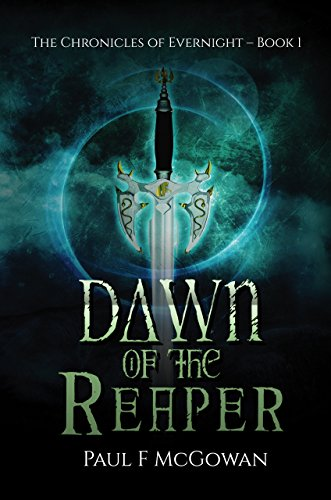 Dawn of the Reaper (The Chronicles of Evernight Book 1)