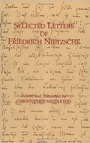Selected Letters of Friedrich Nietzsche (Hackett Classics)
